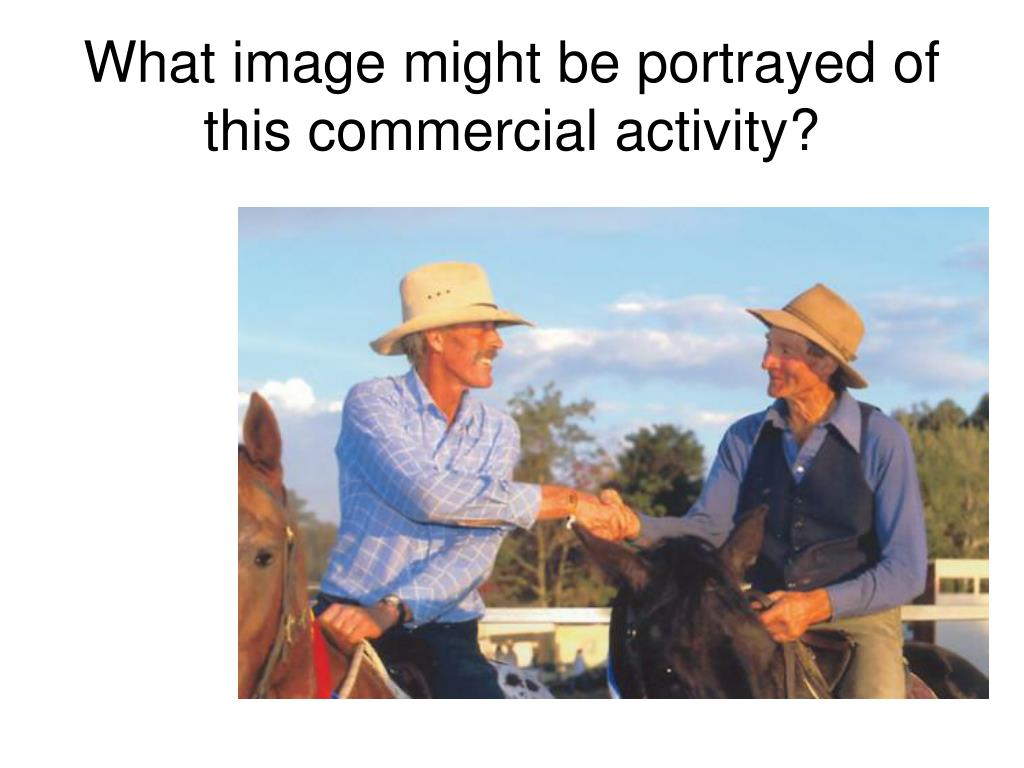 What image might be portrayed of this commercial activity?