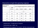 economics of part time grazing ryegrass