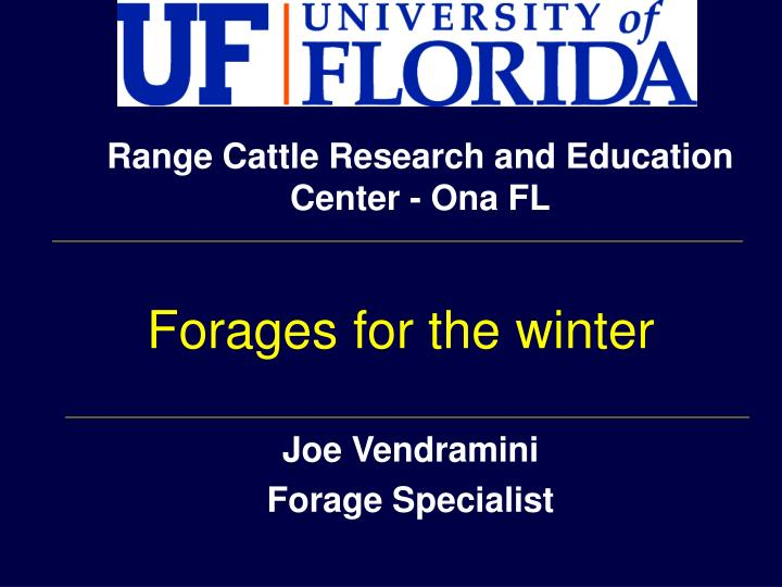 joe vendramini forage specialist n.