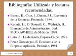 bibliograf a utilizada y lecturas recomendadas