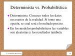 determinista vs probabil stica