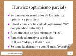 hurwicz optimismo parcial