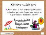 objetiva vs subjetiva