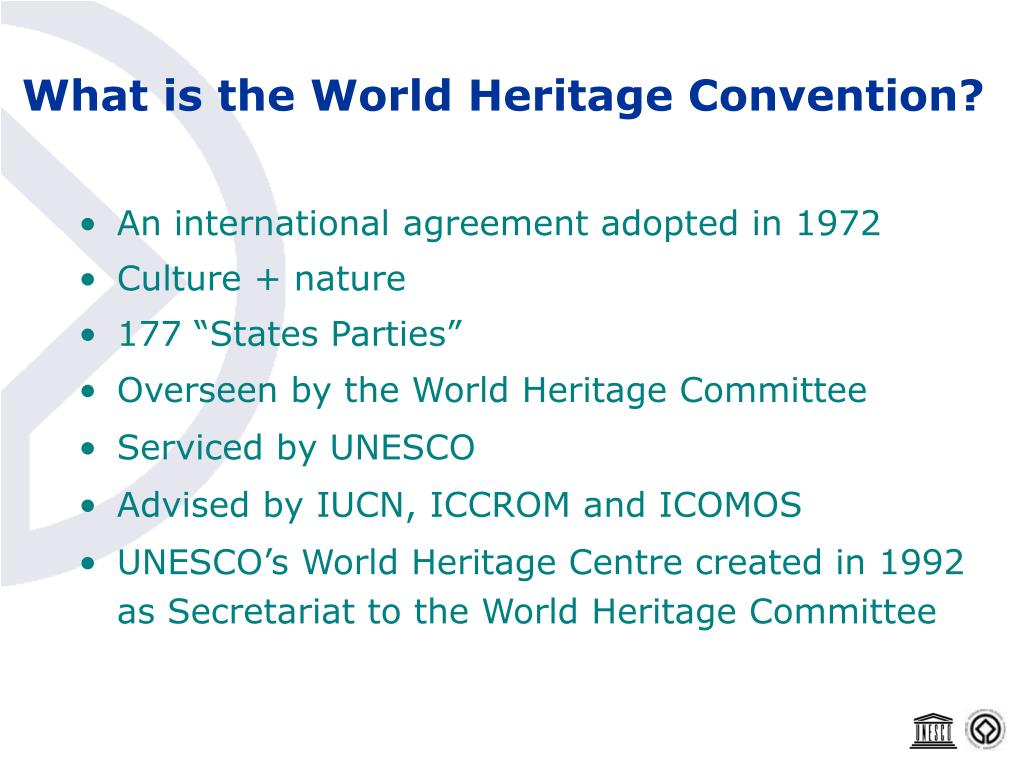 What is the World Heritage Convention?
