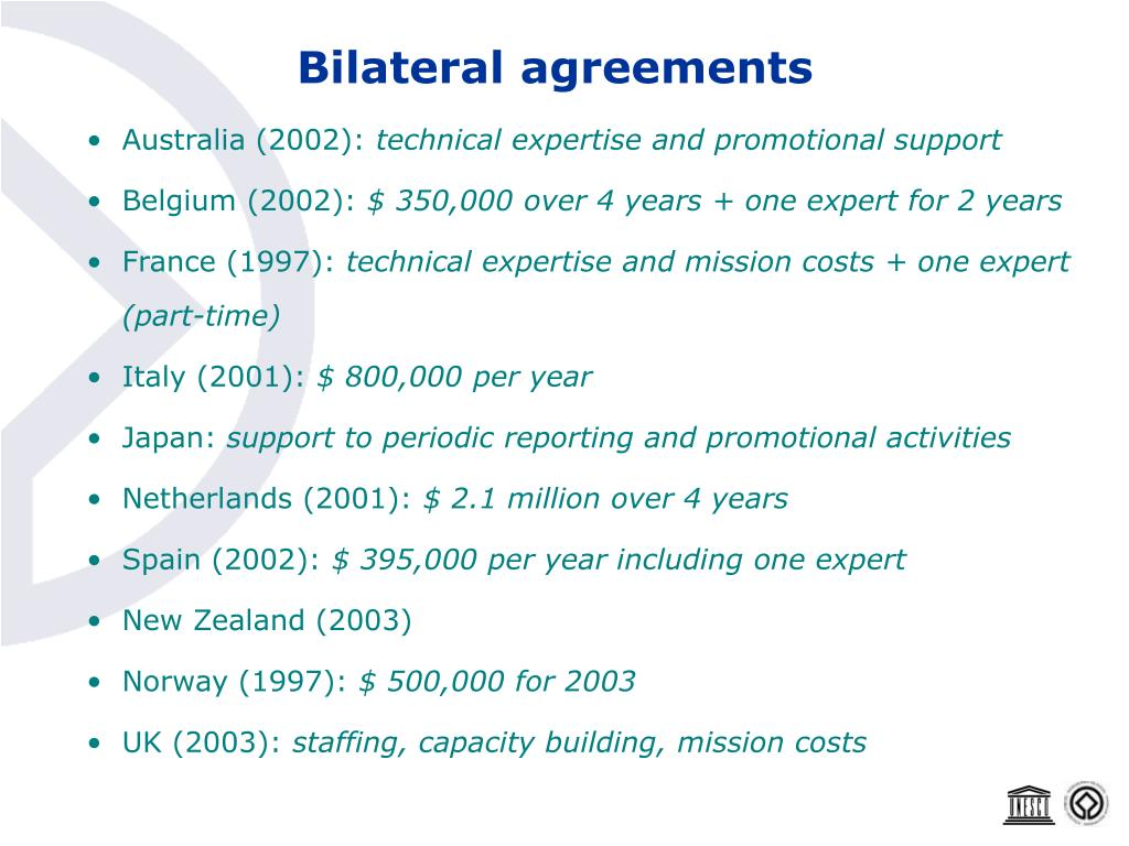 Bilateral agreements