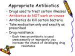 appropriate antibiotics