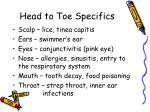 head to toe specifics