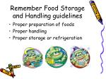 remember food storage and handling guidelines