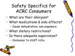 safety specifics for acrc consumers1