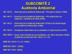 subcomit 2 auditoria ambiental