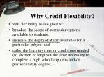 why credit flexibility