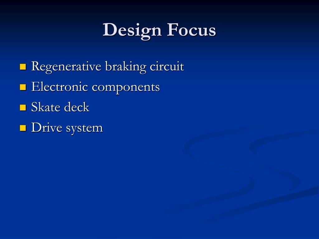 Design Focus