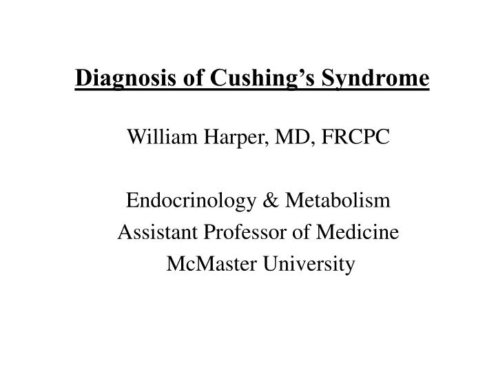 diagnosis of cushing s syndrome n.