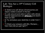lab you are a 19 th century cell biologist3