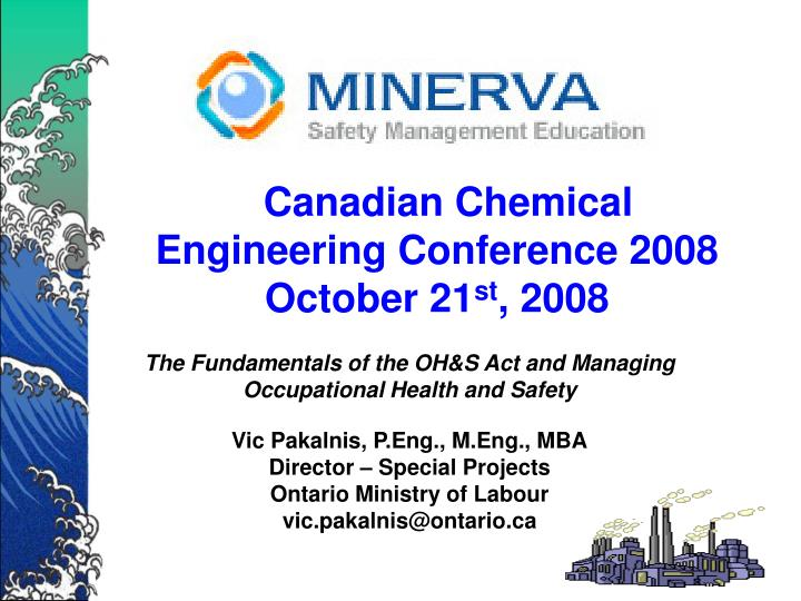 canadian chemical engineering conference 2008 october 21 st 2008 n.