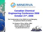 canadian chemical engineering conference 2008 october 21 st 2008