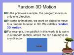 random 3d motion