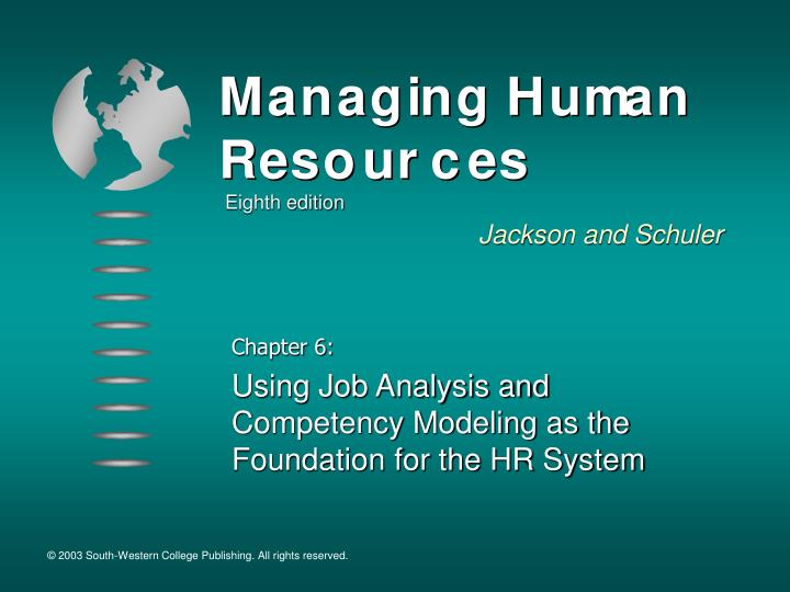 chapter 6 using job analysis and competency modeling as the foundation for the hr system n.