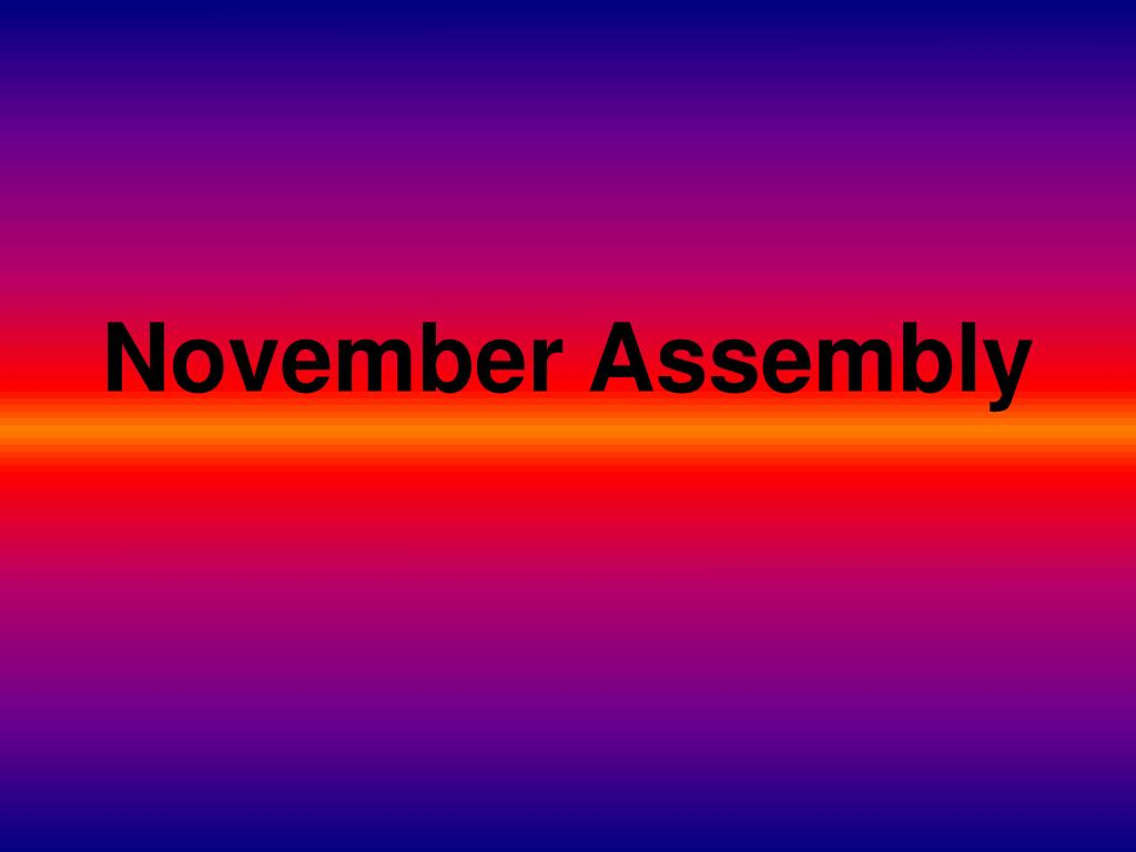 November Assembly