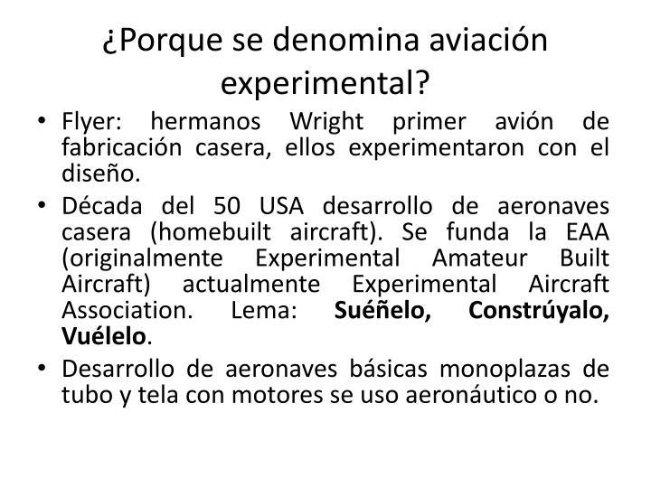 Porque se denomina aviaci n experimental