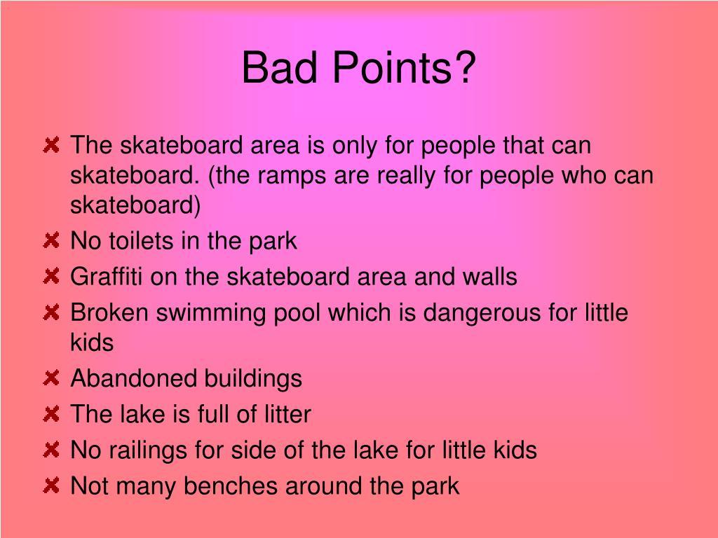 Bad Points?