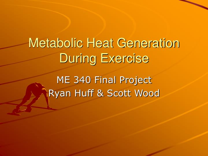 metabolic heat generation during exercise n.