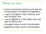 mixing two juices