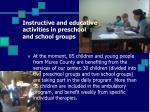 instructive and educative activities in preschool and school groups