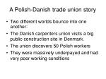 a polish danish trade union story