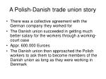a polish danish trade union story1