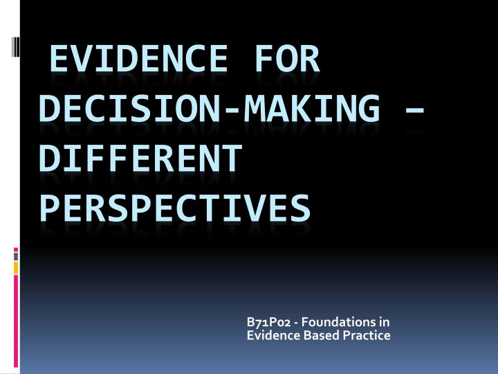 b71p02 foundations in evidence based practice n.