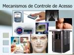 mecanismos de controle de acesso