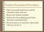 teacher evacuation procedures