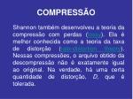 compress o7