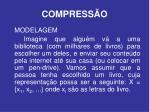 compress o9