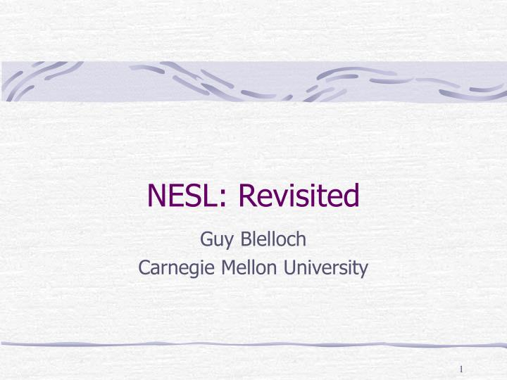 nesl revisited n.