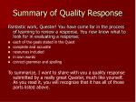 summary of quality response