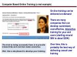 computer based online training a real example