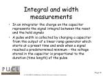integral and width measurements