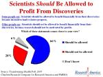 scientists should be allowed to profit from discoveries