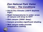 zion national park visitor center the conditions