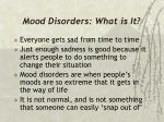 mood disorders what is it