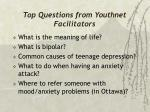 top questions from youthnet facilitators