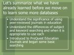 let s summarize what we have already learned before we move on to learn some more databases