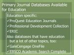 primary journal databases available for education