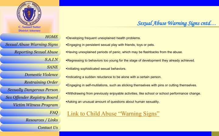 Sexual Abuse Warning Signs cntd…