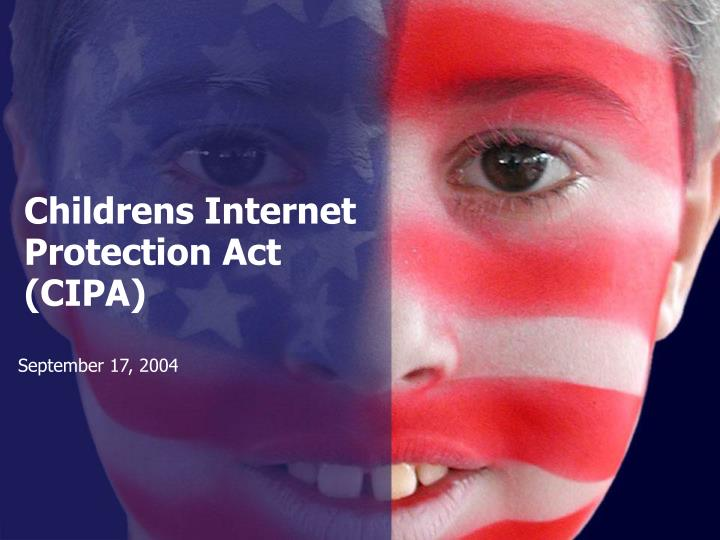 childrens internet protection act cipa n.