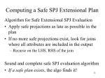 computing a safe spj extensional plan1