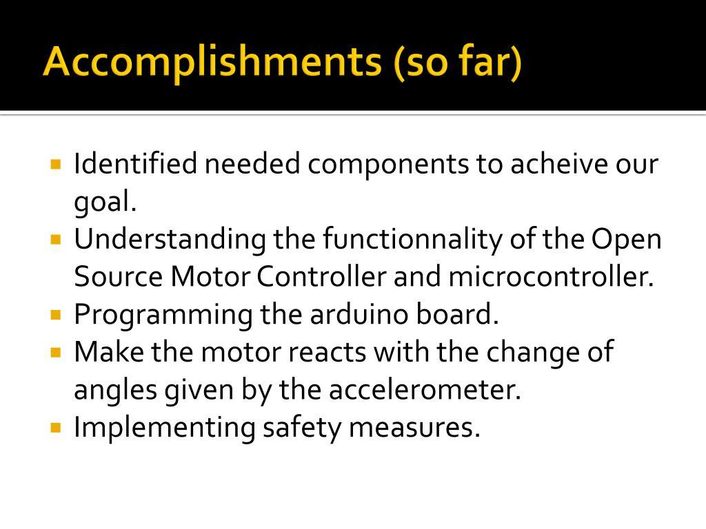 Accomplishments (so far)