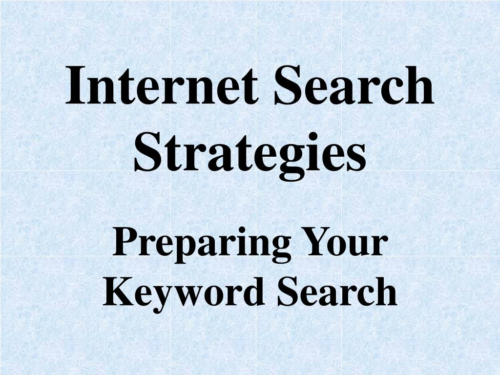 internet search strategies l.
